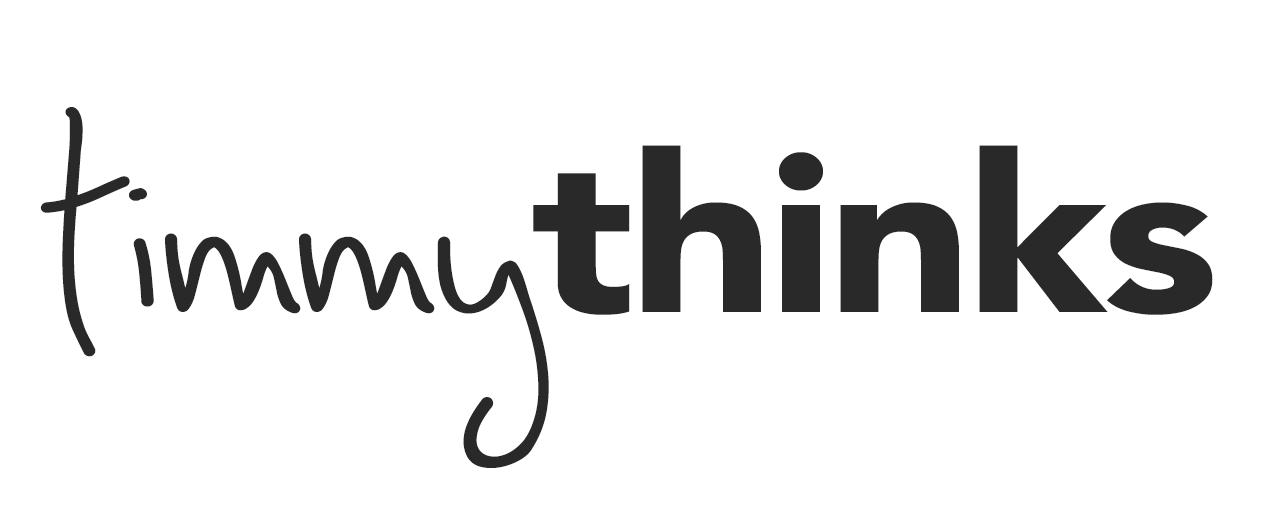 #timmythinks